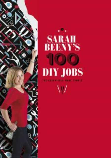 Sarah Beeny's 100 DIY Jobs-9781849493710