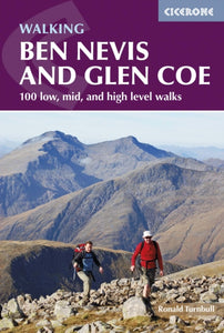 Ben Nevis and Glencoe : 100 Low, Mid, and High Level Walks-9781852848712