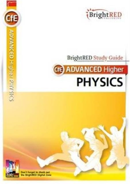 Brightred Study Guide CFE Advanced Higher Physics-9781906736736