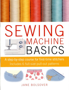 SEWING MACHINE BASICS-9781907030734