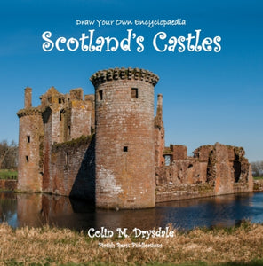 Draw Your Own Encyclopaedia Scotland's Castles-9781909832619