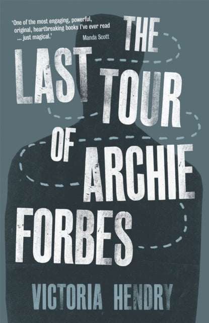 The Last Tour of Archie Forbes-9781910192085