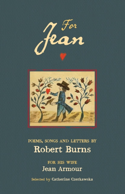 For Jean : Poems, Songs and Letters by Robert Burns-9781910192436