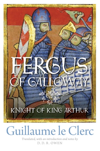Fergus of Galloway : Knight of King Arthur-9781910900239