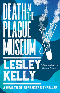 Death at the Plague Museum-9781912240524