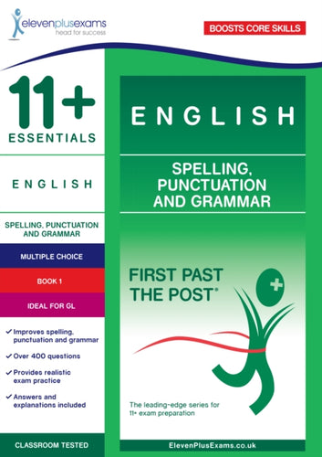 11+ Essentials English: Spelling, Punctuation and Grammar Book 1-9781912364213