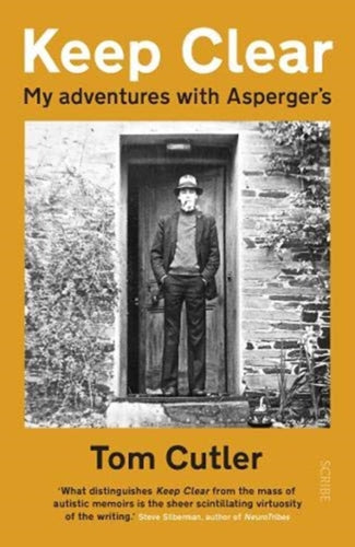 Keep Clear : my adventures with Asperger's-9781912854738
