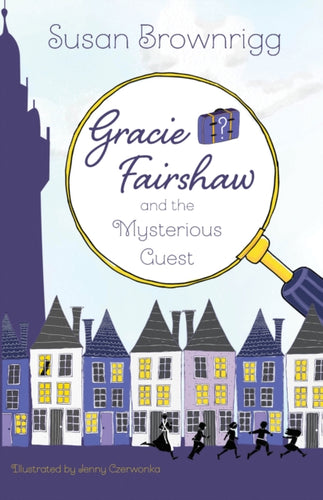 Gracie Fairshaw and the Mysterious Guest-9781912979349
