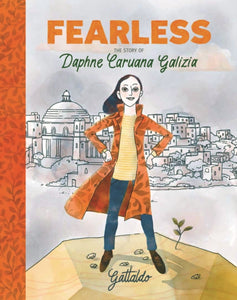 Fearless : The Story of Daphne Caruana Galizia-9781913074043