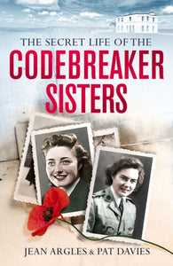 Codebreaking Sisters : Our Secret War-9781913406059