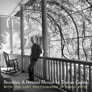 Brooklyn - A Personal Memoir with the Lost Photographs of David Attie-9781936941117