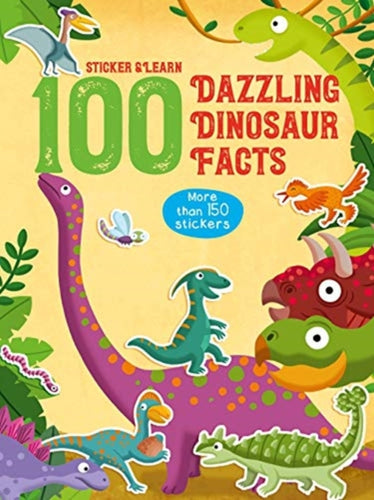 100 FUN FACT TO STICKER DINOSAUR-9789463783057