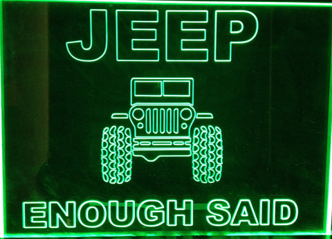 Jeep Enough Said - Engraved Acrylic Sign