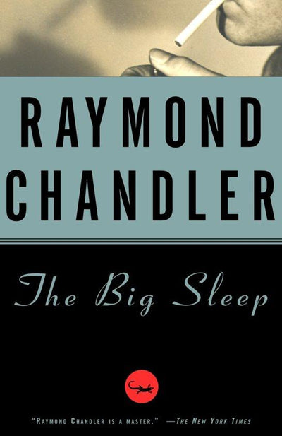 The Big Sleep Raymond Chandler