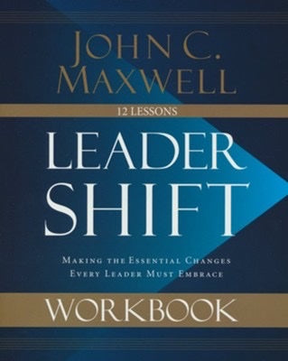 LEADERSHIP WORKBOOK - JOHN C. MAXWELL