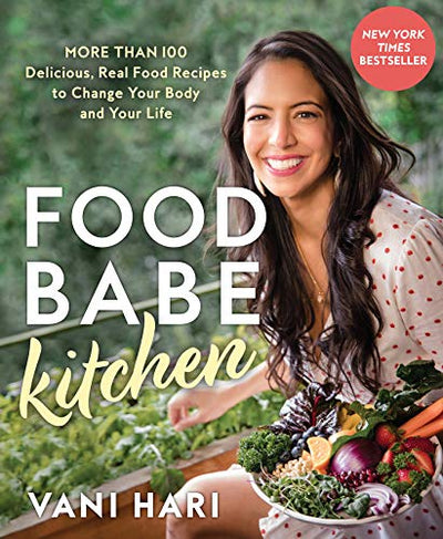 FOOD BABE KITCHEN - Vani Hari