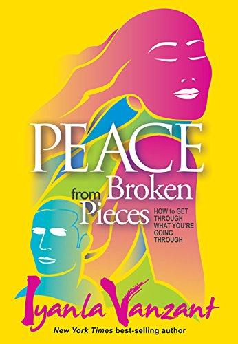 Peace From Broken Pieces Iyania Vanzant