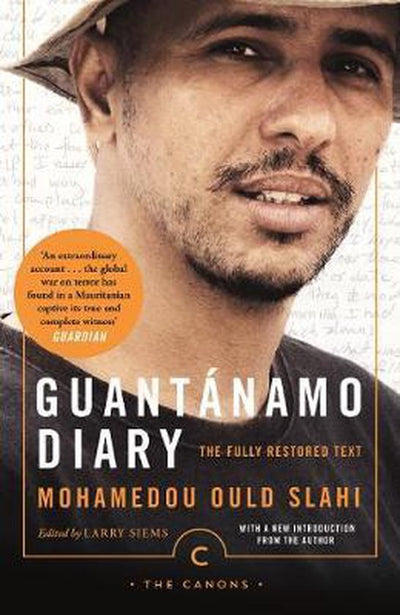 GUANTANAMO DIARY- RESTORED EDITION