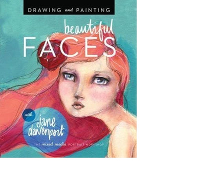 PAINTING & DRAWING FACES -JANE DAVENPORT