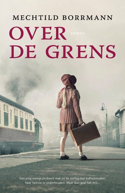 OVER DE GRENS - MECHTTILD BORRMANN