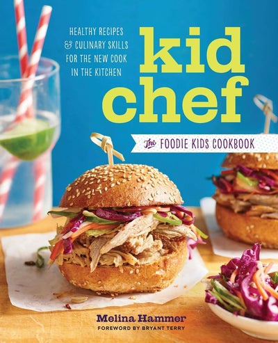 KIDS COOKBOOK: Healthy Recipes and Culinary Skills for the New Cook in the Kitchen