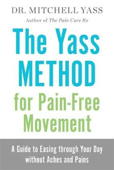 Yass Method For Pain Free Move