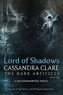 LORD OF SHADOWS-CASSANDRA CLARE