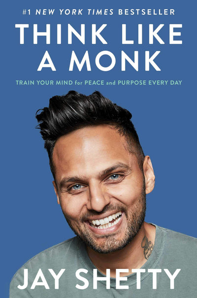 THINK LKE A MONK - JAY SHETTY -Train Your Mind for Peace and Purpose Every Day