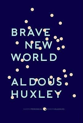 "Brave New World : With the Essay ""Brave New World Revisited"""