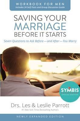Saving Your Marriage Before It Starts Workbook for Men Updated : Seven Questions to Ask Before---and After---You Marry