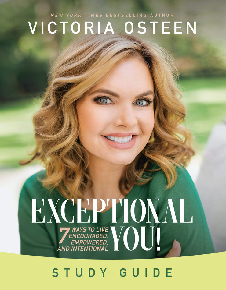 Exceptional You Study Guide: 7 Ways to Live Encouraged, Empowered, and Intentional