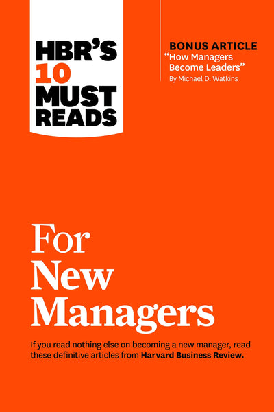 10 MUST READS FOR NEW MANAGERS
