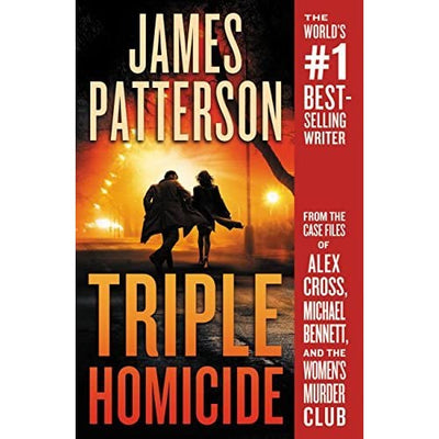 TRIPLE HOMICIDE-JAMES PATTERSON