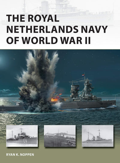 THE ROYAL NETHERLANDS NAVY OF WWII