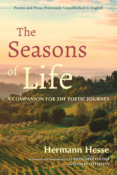 THE SEASONS OF LIFE-HERMAN HESSE