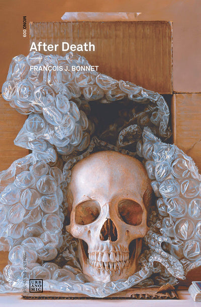 AFTER DEATH-FRANCOIS J BONNET