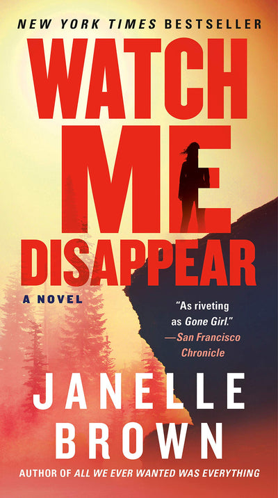 WATCH ME DISAPPEAR-JANELLE BROWN