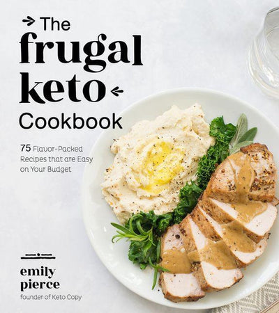 FRUGAL KETO COOKBOOK - EMILY PIERCE