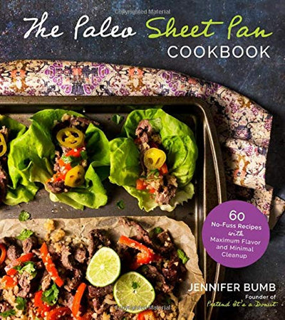 SHEET PAN PALEO- JENNIFER BUMB