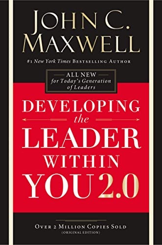 DEVELOPING THE LEADER W/IN JOHN C. MAXWELL