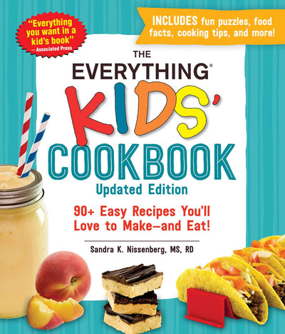 KIDS COOKBOOK: 90+ Easy Recipes You'll Love to Make--And Eat!