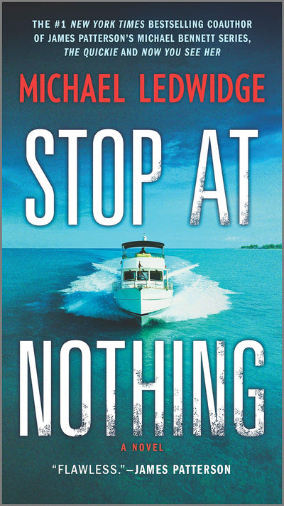 STOP AT NOTHING - MICHAEL LEDWIDGE
