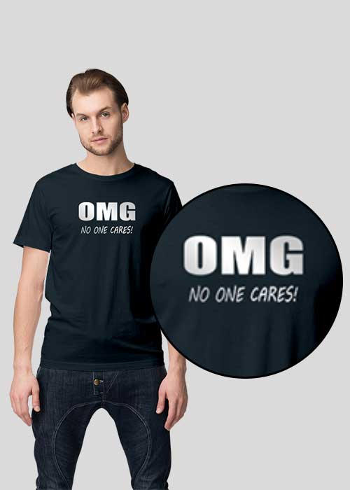 T-shirts printing (OMG No One Cares) for Men