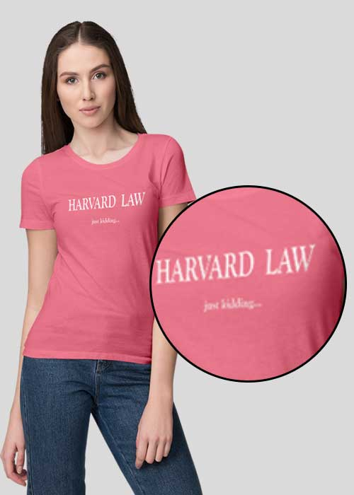 T-shirts Printing (Harvard Law, Just Kidding) for Women