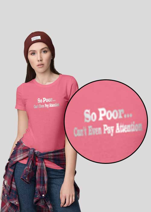 T-shirts (So poor can't even pay attention) for Women