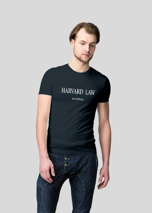 T-shirts Printing (Harvard Law, Just Kidding) for Men