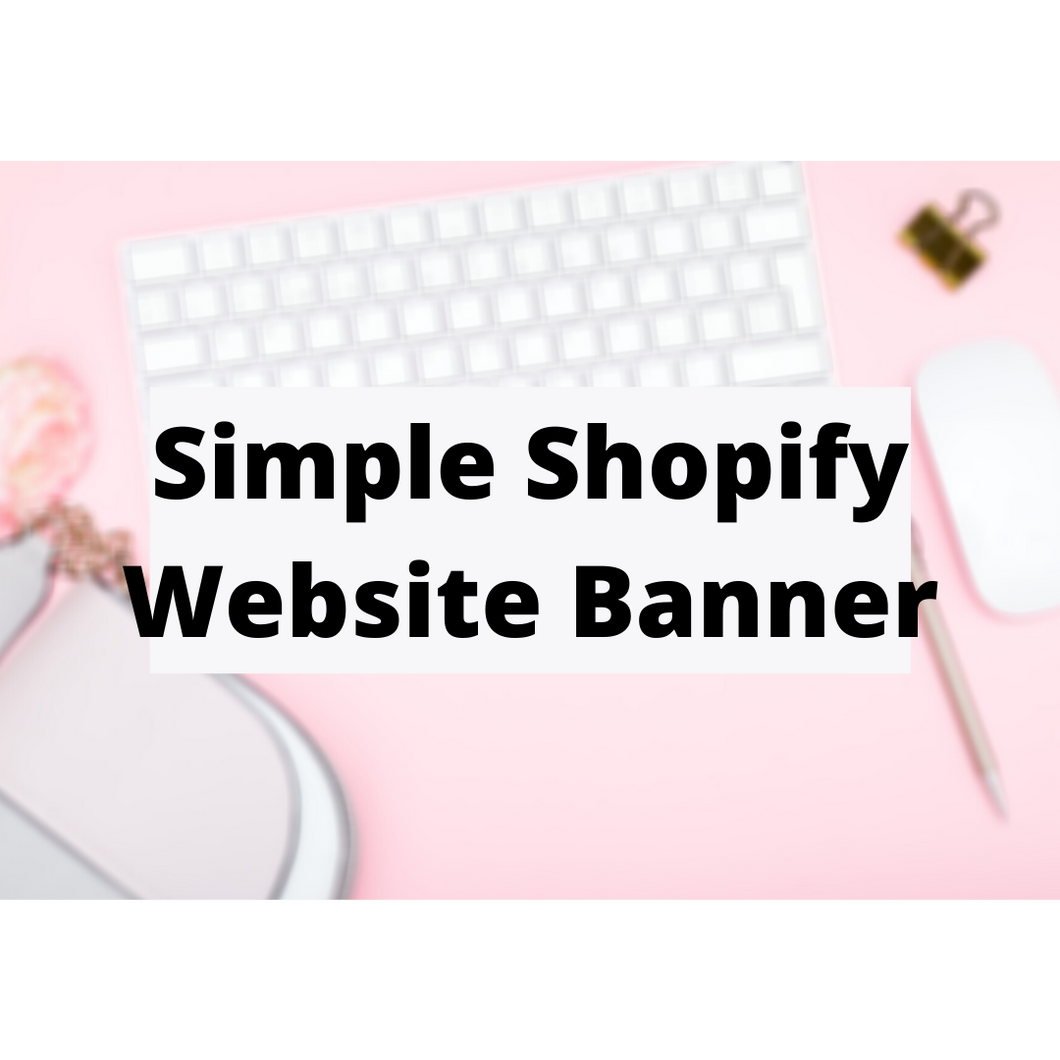 Simple Shopify Website Banner