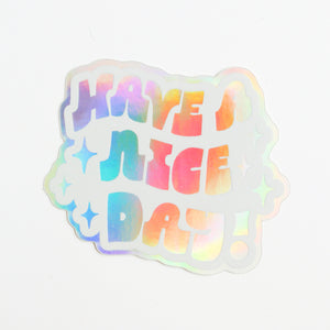 Have a Nice Day Sticker