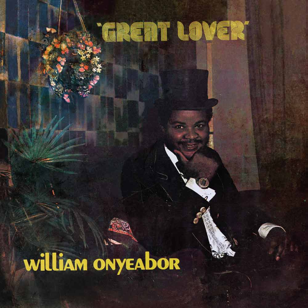 William Onyeabor - Great Lover