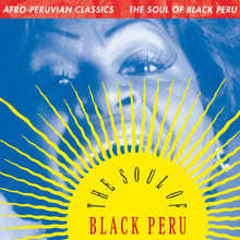 Load image into Gallery viewer, Afro-Peruvian Classics: The Soul of Black Peru